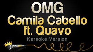 Camila Cabello ft. Quavo - OMG (Karaoke Version)