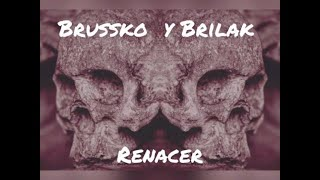 Brussko y Brilak - Renacer (ProdEdwBeats) #rap #hiphop #hihop2019