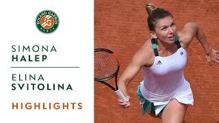 Simona Halep v Elina Svitolina Highlights - Women's Quarterfinals 2017   Roland-Garros