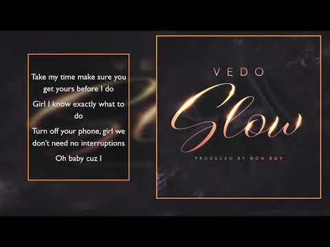 Vedo - Slow (Lyrics)