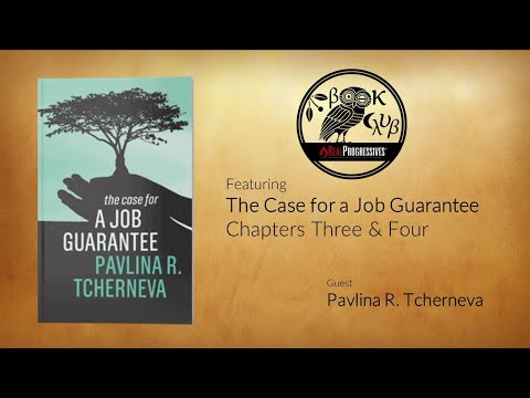 RP Book Club - The Case For A Job Guarantee: Ch. 3 & 4