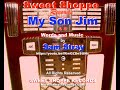MY SON JIM words and music by Sam Stray
