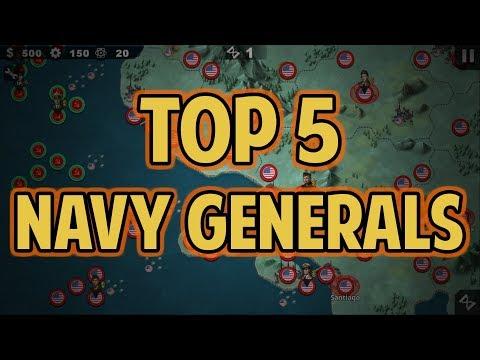 Top 5 Best Navy Generals World Conqueror 4