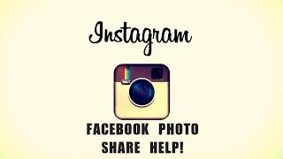 Tutorial: Instagram won't post to Facebook help