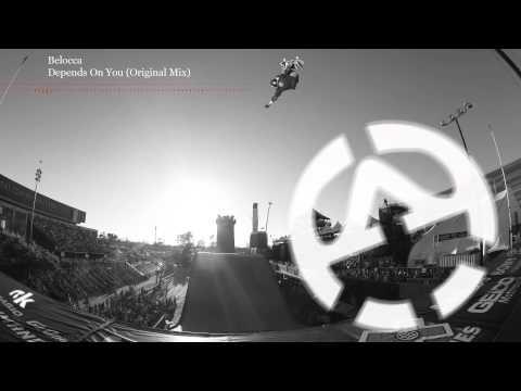 Belocca - Depends On You (Original Mix)