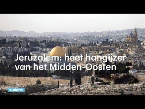 Jeruzalem: heet hangijzer van het Midden-Oosten  - RTL NIEUWS