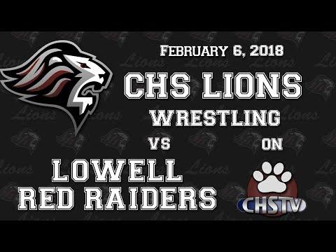 CHS Lions Wrestling vs Lowell Feb. 8, 2018