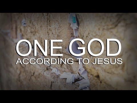 One God According To Jesus
