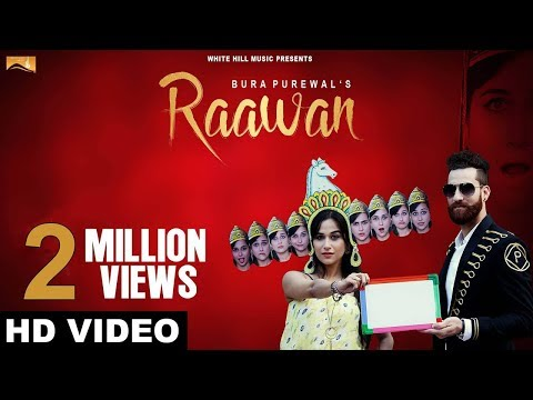 Raawan (Full Song)-Bura Purewal - Latest Punjabi Songs 2017 - New Punjabi Songs 2017 - White Hills
