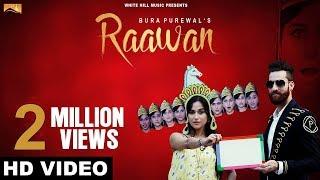 Raawan (Full Song) - Bura Purewal - New Punjabi Songs 2018 - White Hill Music