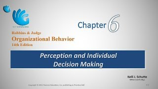 Perception and Decision Making   Organizational Behavior (Chapter 6)