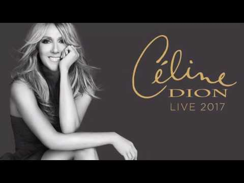 Celine Dion Live 2017 - FULL Concert - First Direct Arena Leeds - 2nd Aug 2017 - HD