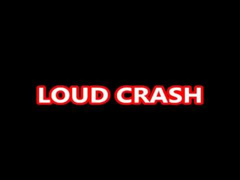 LOUD CRASH SOUND EFFECT