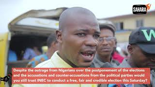 Vox Pop: Do Nigerians Trust INEC To Conduct A Free, Fair And Credible Elections