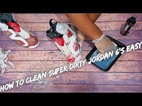 How To Clean Super Dirty Jordan 6's EASY