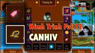 ►Ninja School Online | Hành Trình Full 12 Của CANHIV Part2
