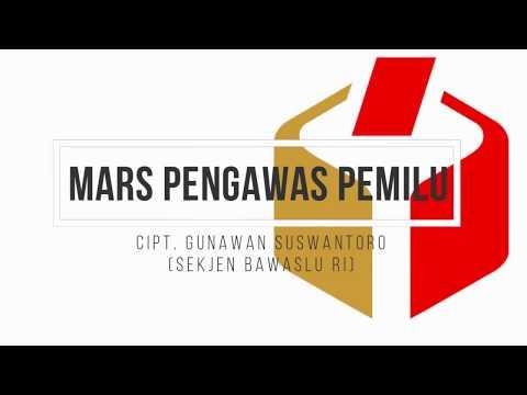MARS PENGAWAS PEMILU Cipt. Gunawan Suswantoro (Sekjen Bawaslu RI) Vclip Provinsi Riau