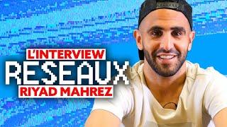 Riyad Mahrez Interview Réseaux : PNL tu stream ? Ronaldo tu follow ? La haine tu binges ?