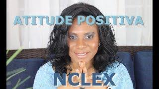 NCLEX: Como estudar e manter uma atitude positiva!