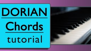 Dorian Chords: McCoy Tyner Tutorial