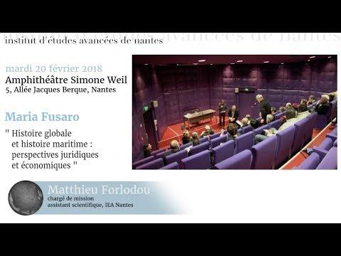 Conférence IEA NANTES #182 de Maria FUSARO - Histoire globale et histoire maritime