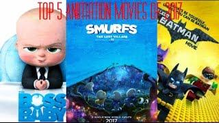 Top 5 animation movies 2017 !!