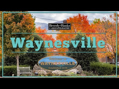 Welcome To Waynesville, NC