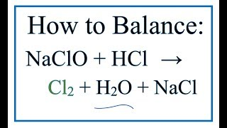 NaClO + HCl = Cl2 + H2O + NaCl (Bleach + Hydrochloric acid)