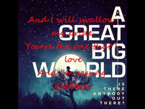 A Great Big World - Say Something (Feat. Christina Aguilera) (Lyrics On Screen)