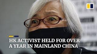Hong Kong protester 'Grandma Wong' held in mainland China for over a year, she says