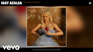 Iggy Azalea - Personal Problem (Audio) YouTube Videos