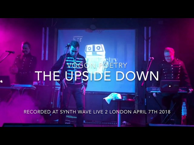 Vogon Poetry - The Upside Down (Live @ Synth Wave Live 2 London 2018)