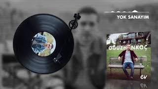Oğuzhan Koç - Yok Sanayım (Audio)