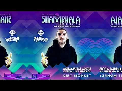 Shambhala 2018 Official Mix Series 01: Dirt Monkey