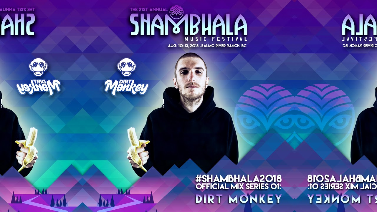 Shambhala 2018 Official Mix Series 01: Dirt Monkey