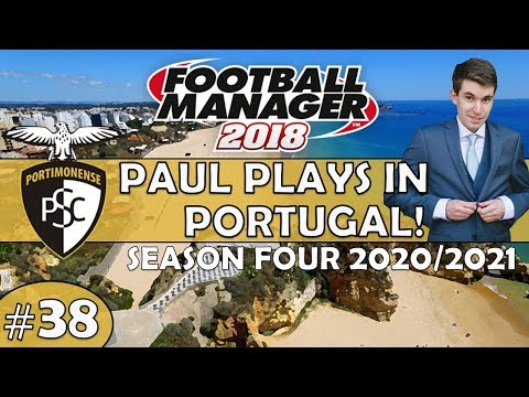 Paul Plays in Portugal | #38 Europa League Drama | Football Manager 2018