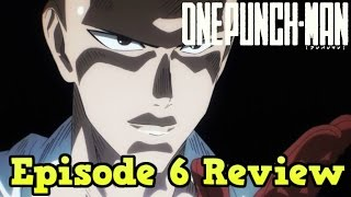 One Punch Man Episode 6 Review - The Terrifying City