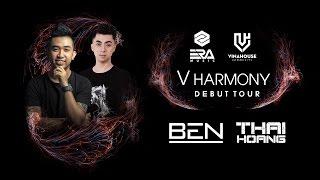 Vinahouse Community Live 012 - V Harmony aka Thái Hoàng & Ben