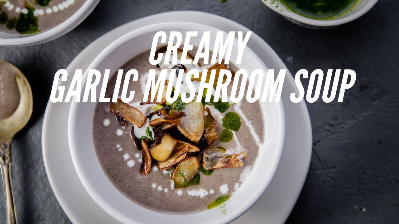 Creamy Garlic Mushroom Soup Quick And Easy Youtube