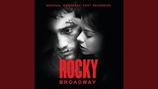 Ain't Down Yet (Rocky Broadway Cast Recording)