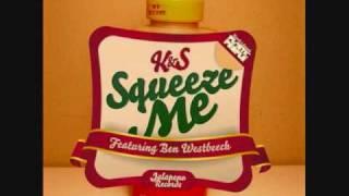 Kraak & Smaak-Squeeze Me (Original Mix)