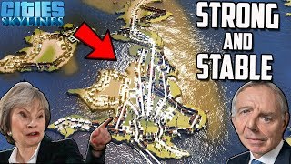 Creating The Strongest UK Ever - Cities Skylines