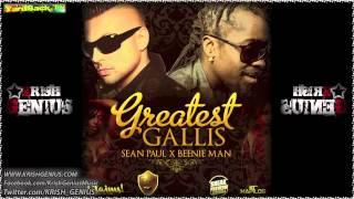 Sean Paul & Beenie Man - Greatest Gallis (Full) [Sneak Preview Riddim] Jan 2013