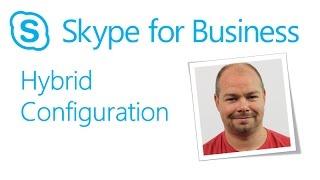 Skype Academy: Hybrid Configuration