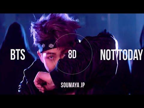 BTS (방탄소년단) - NOT TODAY [8D USE HEADPHONES] 🎧