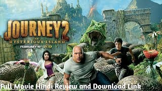 Journey 2 the mysterious island | Full Movie Hindi Review and Download Link | MKV Cinema