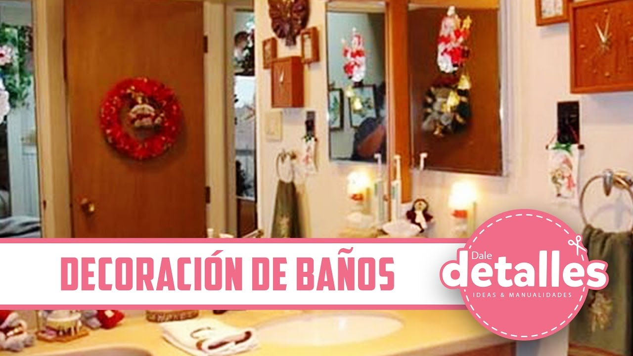 C mo decorar el ba o en navidad youtube - Ideas para decorar mi bano ...