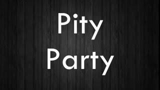 Pity Party by Melanie Martinez