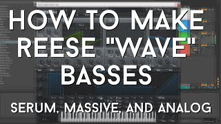 """How to Make a """"Reese Bass""""   WAVE Music - Includes Free Presets!"""
