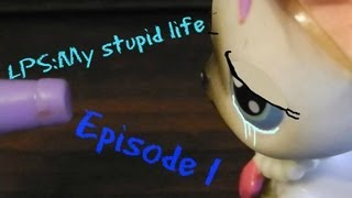 LPS:My stupid life [Episode #1:Crime scene)